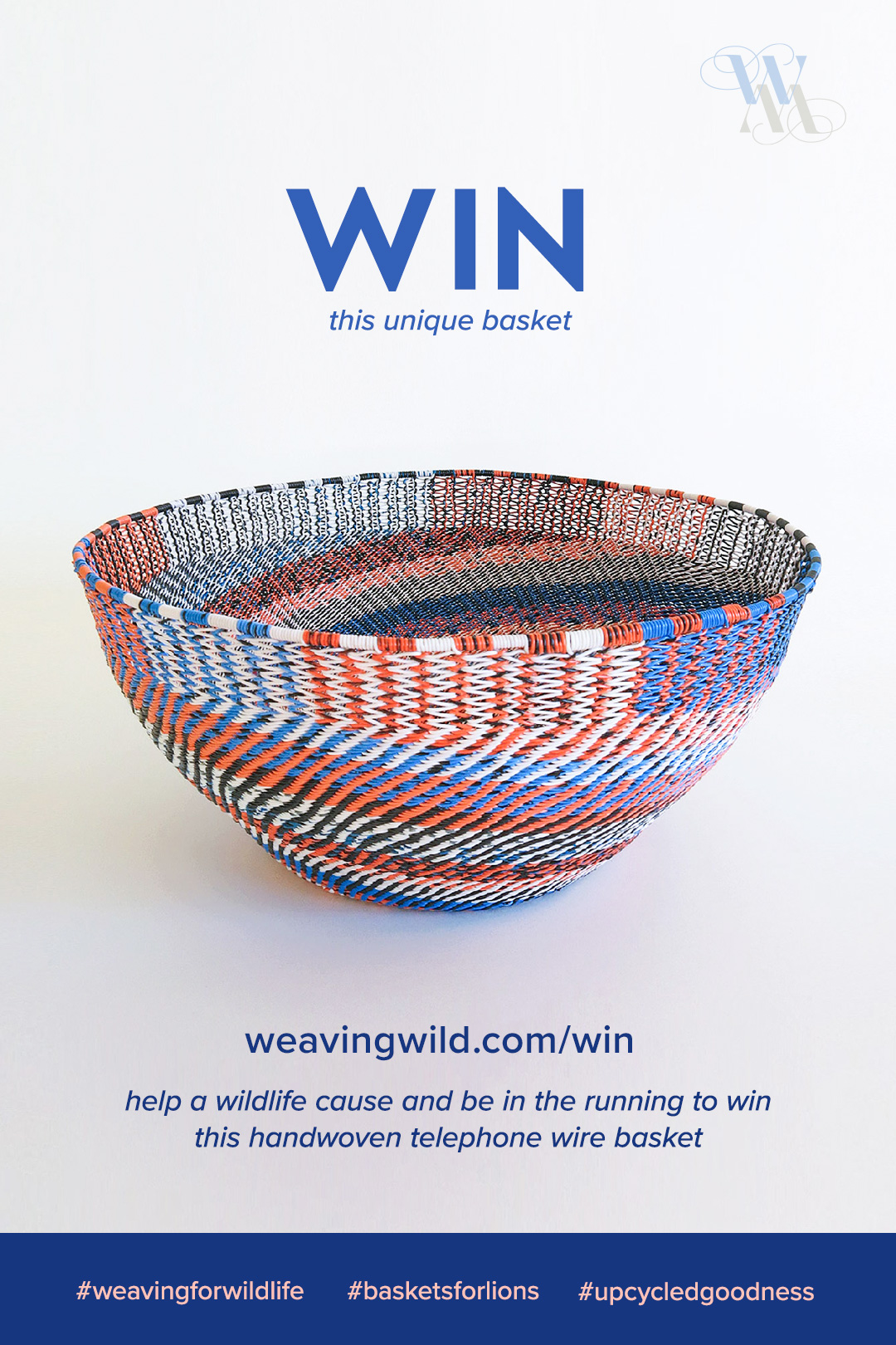 Pin this. Win this basket. Help a wildlife cause and be in the running to win this unique handwoven telephone wire basket.